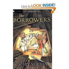 The Borrowers: 50th Anniversary Edition: Mary Norton: 9780152047375: Books - Amazon.ca