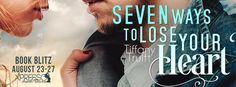 #newblogpost - Come check out Seven Ways to Lose Your Heart by @tiffanytruitt - Book Blitz - #giveaway on the blog today!! @XpressoReads  Fabulous and Brunette: Seven Ways to Lose Your Heart by Tiffany Truitt - ...