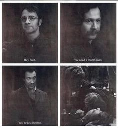 Sad, yet think about it! They're accepting Fred into the marauders! *sniff*