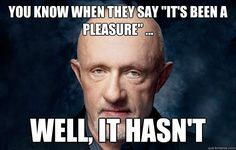 Titles: Breaking Bad Names: Jonathan Banks Characters: Mike Ehrmantraut Breaking Bad Memes, Breaking Bad Seasons, Jonathan Banks, Call Saul, Tough Guy, Humor, Best Shows Ever, Best Tv, Movie Quotes