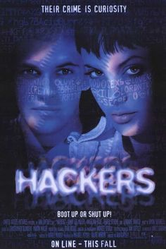 """Hackers (1995) While practicing the tricks of the trade, a neophyte """"hacker"""" accomplishes the nearly impossible: he hacks the highly secured computer at the Ellingson Mineral Corporation. But in doing"""