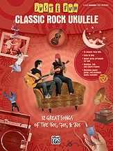 Just for Fun: Classic Rock Ukulele...12 Great Songs of the '60s, '70s & '80s -- Titles: After Midnight (Eric Clapton) * Go Your Own Way (Fleetwood Mac) * Hotel California (Eagles) * It's All Over Now (The Rolling Stones) * Jump (Van Halen) * Long Train Runnin' (The Doobie Brothers) * Maggie May (Rod Stewart) * The Night They Drove Old Dixie Down (The Band) * Paint It, Black (The Rolling Stones) * Stairway to Heaven (Led Zeppelin) * Sunshine of Your Love (Cream) * Truckin' (Grateful Dead). #music
