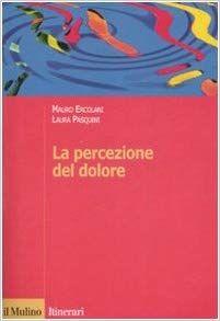La percezione del dolore: Amazon.it: Mauro Ercolani, Laura Pasquini: Libri Amazon, Amazons, Riding Habit, Amazon River