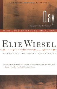 Le Jour (By Elie Wiesel)Not since Albert Camus has there been such an eloquent spokesman for man. --The New York Times Book ReviewThe publication of Day restores Elie Wiesels original title to the novel initially...