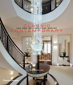 Here Is A Book On The Classic Contemporary Design By One Of UKs Leading Interior Designers Set Within Context Historical Styles From