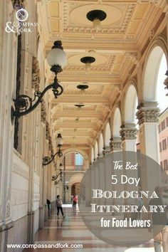 The Best Five Day Bologna Itinerary for Food Lovers if you are visiting Northern Italy- base yourself in Bologna and explore the region- discover the traditional foods of the region. http://www.compassandfork.com/best-five-day-bologna-itinerary-for-food-lovers/