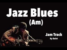 Jazz Blues Backing Track (Am) - Quist Guitar Solo, Music Guitar, Piano Music, Playing Guitar, Guitar Riffs, Guitar Chords, Blues Guitar Lessons, Easy Guitar Songs, Guitar Chord Chart