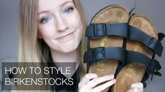 How To Style Birkenstocks   LIFE + PRIMES