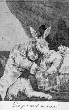 De que mal morira?  - Francisco de Goya