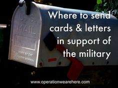 Organizations that send cards & letters to: new recruits, deployed military personnel, home front families, wounded warriors, caregivers, veterans