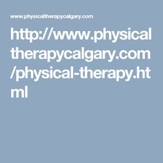 Physical Therapy Calgary is a leading home and mobile physical therapy provider in Calgary. They use to focus on advanced techniques in physical therapy and exercise therapy, for the comfort and care of their customers. Their expert team also works on your confidence building. Confidence Building, Physical Therapy, To Focus, Calgary, Physics, Exercise, Ejercicio, Excercise, Work Outs