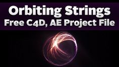 Orbiting Strings - Cinema 4D Tutorial