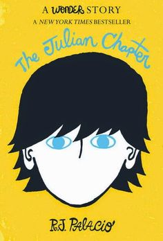 Help Readers Love Reading: The Julian Chapter: A Wonder Story by R. J. Palacio