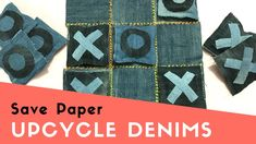Save Paper   Upcycle Denims to Make Tic Tac Toe Game