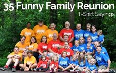 35 Funny Family Reunion T-Shirt Sayings