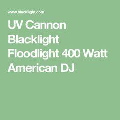 UV Cannon Blacklight Floodlight 400 Watt American DJ