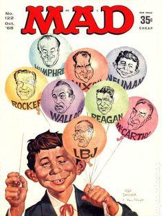 Mad Magazine No. 122 by Norman Mingo & Mort Drucker Caricatures, Mad Magazine, Magazine Covers, Alfred E Neuman, American Humor, American Art, Ec Comics, Newspaper Headlines, Culture Pop