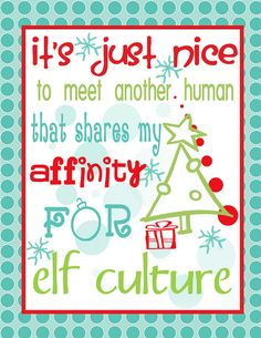 "Elf Quotes Custom Buddy The Elf Quote ""you Have Such A Pretty Faceyou Should Be On A . Design Ideas"