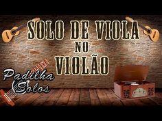 Solos de Viola no Violão - YouTube