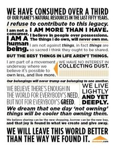 a manifesto for a sustainable lifestyle of access over ownership, creating a better planet through collaborative consumption & the sharing economy Anti Consumerism, Consumerism Quotes, Sharing Economy, Thing 1, Our Planet, Planet Earth, Simple Living, That Way, Sustainability