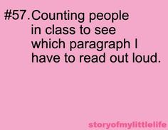 I sooo did this in school and then sit and read over it a few times to make sure I wouldn't stumble over any words.