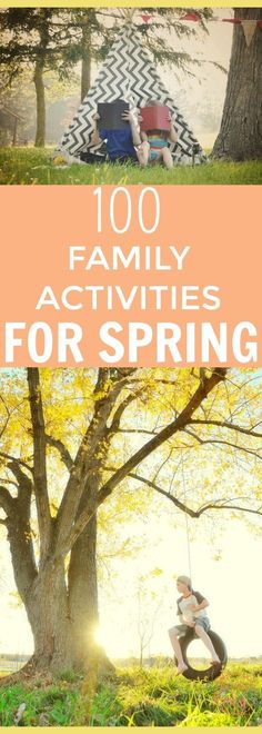 Spend intentional time with your family this Spring. Don't miss this list of 100 Spring activities you can do to #makememories with your family this season. #familytime #springhassprung #familytime #familytravel  via @wdcornelison