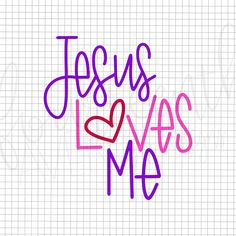 503+ Jesus Loves Me Svg for Cricut