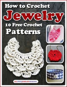Sign up at FaveCrafts for this free How To Crochet Jewelry e-book!