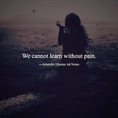 So whenever there is pain.think ur going to grow.for gud Strong Quotes, Wise Quotes, Success Quotes, Words Quotes, Positive Quotes, Quotes To Live By, Motivational Quotes, Inspirational Quotes, Sayings