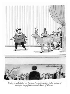 Owing to a clerical error, Luciano Pavarotti receives kudus instead of kudos... - New Yorker Cartoon