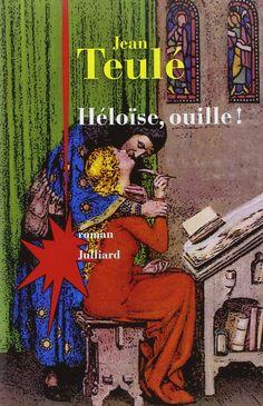 Amazon.fr - Héloïse, ouille ! - Jean TEULÉ - Livres