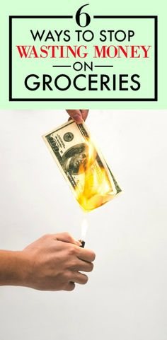 6 ways to stop wasting money on groceries pin