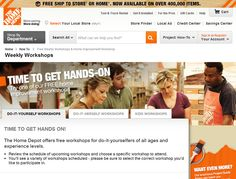 Home Depot advertises workshops for people, women and kids.