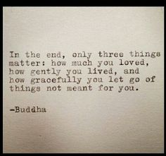 Love, Live, Let go... Powerful Buddha quote