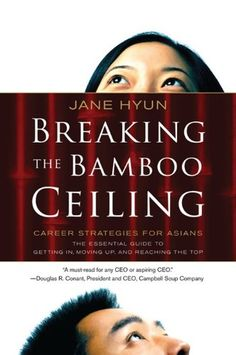Breaking the Bamboo Ceiling: Career Strategies for Asians by Jane Hyun http://www.amazon.com/dp/0060731222/ref=cm_sw_r_pi_dp_kmwWub1VNK6KA