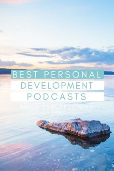 Best Personal Development Podcasts you Need to Listen in 2017
