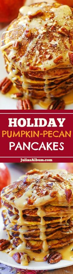 Perfect Thanksgiving breakfast: Pumpkin pancakes drizzled with caramel pecan sauce - or dulce de leche (cooked sweetened condensed milk)