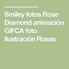 Smiley fotos Rose Diamond animación GIFCA foto ilustración Rosas