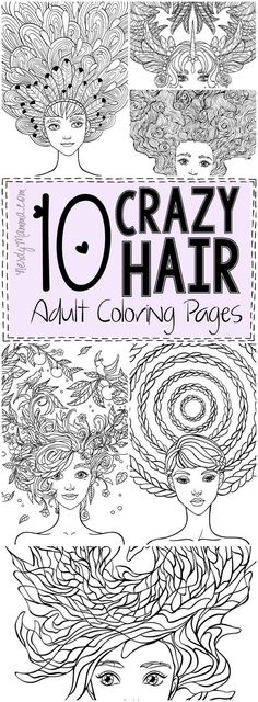 I love these 10 crazy hair adult coloring pages--they're so pretty...I've printed them all! Eep!