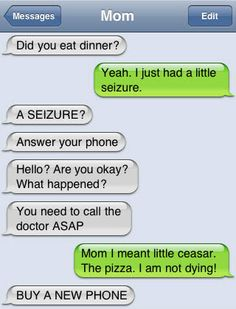 ...another reason Mom's shouldn't text!!