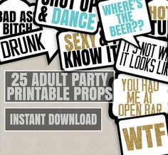 25 Adult Phrases Printable photo booth props, adult party props, instant download photobooth speech bubbles, adult party props, meow, hot