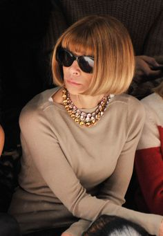Style Icon Anna Wintour. My fashion industry idol.. never back down, never change who you are. Even if they throw cake in your face.