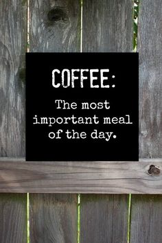 Hand-painted wooden sign, Coffee: The Most Important Meal of the Day Sign by TheBeanAndLeaf