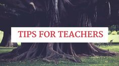 Quick relationship building tips for teachers and educators