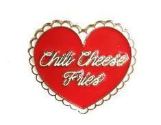 Chili Cheese Fries Pin
