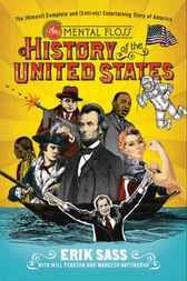 Perfect gift for you or your friend The Mental Floss History of the United States - http://www.buypdfbooks.com/shop/history/the-mental-floss-history-of-the-united-states/ #History, #SassErikPearsonWillHattikudurMangesh