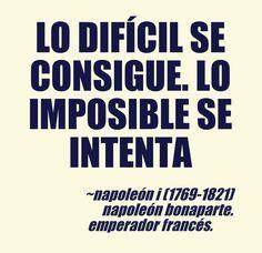 Napoleón I (1769-1821) Napoleón Bonaparte. Emperador francés.  #citas #frases