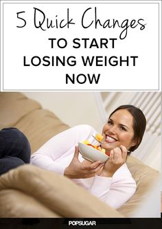 5 Easy Changes to Start Losing Weight Today