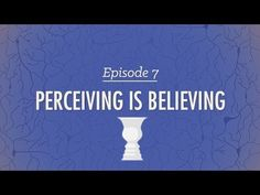 Perceiving is Believing - Crash Course Psychology #7 - YouTube