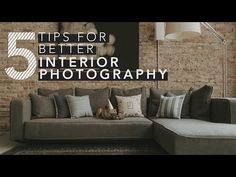 5 Tips For Shooting Interior Photography? - ISO 1200 | Photography Video blog for photographers